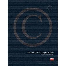 Knjiga Avtorsko pravo v digitalni dobi, dr. Maja Bogataj Jančič